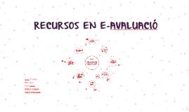 Copy of RECURSOS EN E-AVALUACIÓ