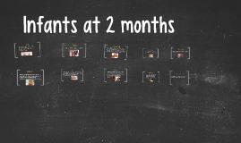 Infants at 2 months