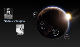 Stalin vs Trujillo