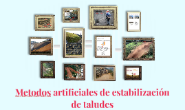 Copy of Metodos de estabilización de taludes