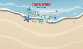 HAVAIANAS (com links Youtube)