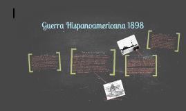 Guerra Hispanoamericana 1898