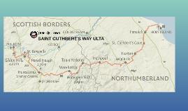 SAINT CUTHBERT'S WAY ULTA