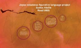 Copy of Joyas Voladoras figurtive language project