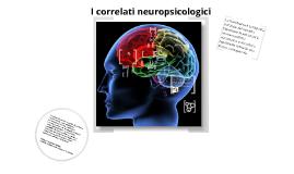 I correlati neuropsicologici