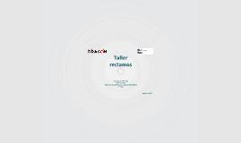 Copy of Taller Reclamos
