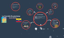 La Comida Ecuatoriana