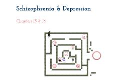 Schizophrenia & Depression