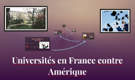 Université en France contre l'Amérique