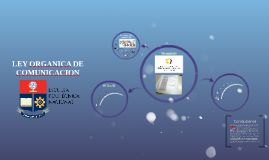 LEY ORGANICA DE COMUNICACION