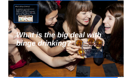 What is Binge Drinking?