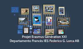 Copy of Proyecto Erasmus Génération XXI