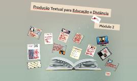 Copy of Produção Textual para Educação a Distância