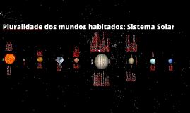 Copy of Pluralidade dos mundos habitados: Sistema Solar