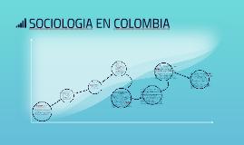 SOCIOLOGIA EN COLOMBIA