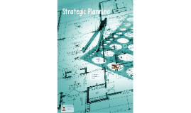 Strategic Planning for Excellence