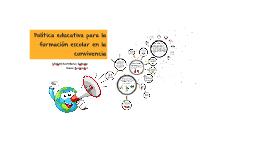 Politica educativa para la formacion escolar en la convivenc