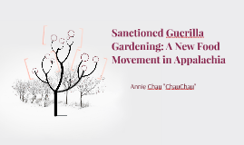 Sanctioned Guerilla Gardening: A New Food Movement in Appala