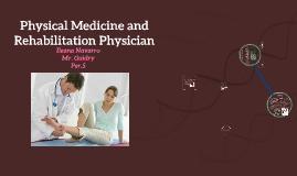 Physical Medicine and Rehabilitation Physician