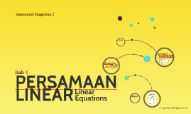 T2 Bab 4 Persamaan Linear