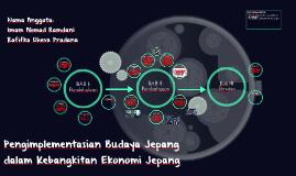 Pengimplementasian Budaya Jepang dalam Kebangkitan Ekonomi J