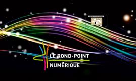 Le Rond-point numérique