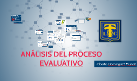 ANALISIS DEL PROCESO EVALUATIVO
