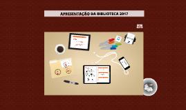 Copy of Apresentação da Biblioteca aos alunos 2017