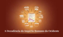 A Decadência do Império Romano do Ocidente