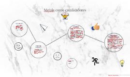 Copy of Metais como catalizadores