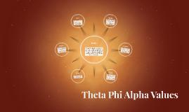 Theta Phi Alpha Values
