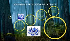 HISTORIA Y EVOLUCIÓN DE INTERNET