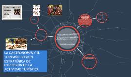IMPORTANCIA DE LA GASTRONOMIA PARA EL TURISMO