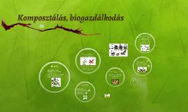 Komposztálás, biogazdálkodás