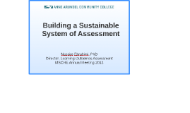 Building a Sustainable System of Assessment