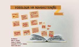 PSICOLOGIA NA ADMINISTRAÇÃO