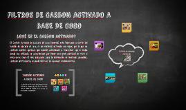 FILTROS DE CARBON ACTIVADO A BASE DE COCO