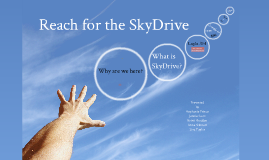 Reach for the SkyDrive