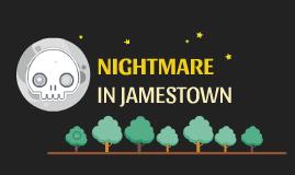 NIGHTMARE IN JAMESTOWN