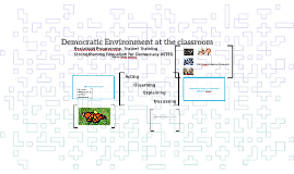 STED Democratic Environment at the classroom
