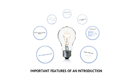 IMPORTANT FEATURES OF AN INTRODUCTION