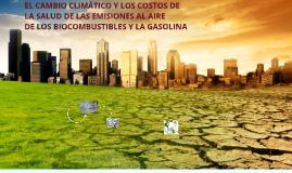 El cambio climático y los costos de salud de las emisiones a