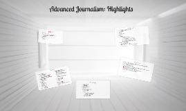 Advanced Journalism: Highlights