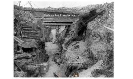 Copy of WWI vida en los trincheras