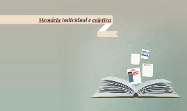 Memória individual e coletiva