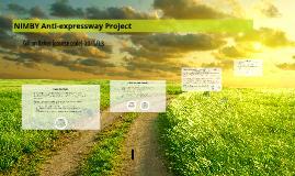 NIMBY Anti-expressway Project