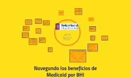 Navigating Medicaid Benefits en Espanol