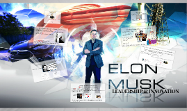 Copy of Elon Musk: Leadership & Innovation