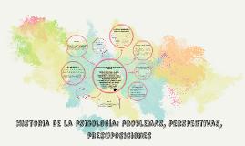 Historia de la psicología: problemas, perspectivas, presupos