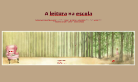 Copy of A leitura na escola